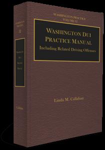 Washington DUI Practice Manual